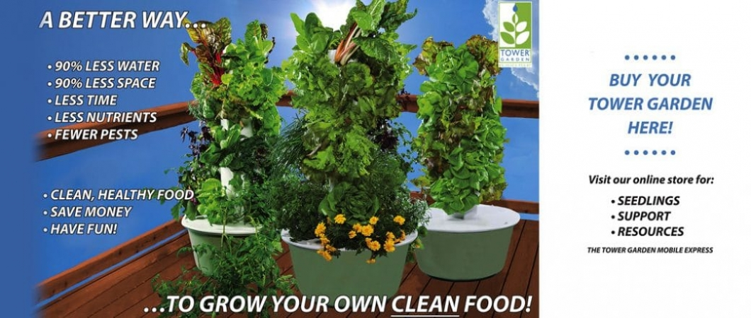 Grow Your Own Clean Food with Tower Garden