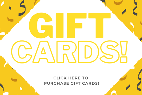 Online Gift Cards Available!